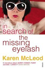 ISBN: 9780099507970 - In Search of the Missing Eyelash