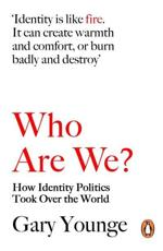 ISBN: 9780141029948 - Who are We - and Should it Matter in the 21st Century?