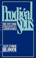 ISBN: 9780195051773 - Prodigal Sons The New York Intellectuals and Their World