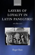 ISBN: 9780199249183 - Layers of Loyalty in Latin Panegyric