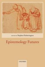 ISBN: 9780199273324 - Epistemology Futures