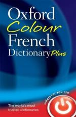 ISBN: 9780199599554 - Oxford Colour French Dictionary Plus