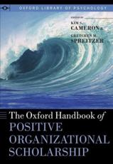 ISBN: 9780199989959 - The Oxford Handbook of Positive Organizational Scholarship