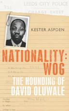 ISBN: 9780224080408 - Nationality - Wog