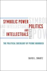ISBN: 9780226925011 - Symbolic Power, Politics, and Intellectuals