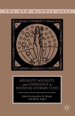 ISBN: 9780230109803 - Sexuality, Sociality, and Cosmology in Medieval Literary Texts