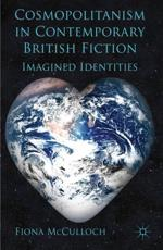 ISBN: 9780230234772 - Cosmopolitanism in Contemporary British Fiction