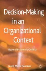 ISBN: 9780230297920 - Decision-Making in an Organizational Context