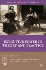 ISBN: 9780230339965 - Executive Power in Theory and Practice