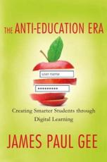 ISBN: 9780230342095 - The Anti-Education Era