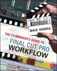 ISBN: 9780240809861 - Filmmaker's Guide to Final Cut Pro Workflow