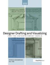 ISBN: 9780240818917 - Designer Drafting and Visualizing for the Entertainment World