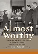 ISBN: 9780253006349 - Almost Worthy