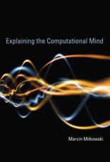 ISBN: 9780262018869 - Explaining the Computational Mind
