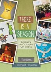 ISBN: 9780281069118 - There is a Season