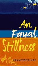 ISBN: 9780297855491 - An Equal Stillness