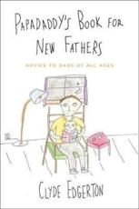 ISBN: 9780316056922 - Papadaddy's Book for New Fathers