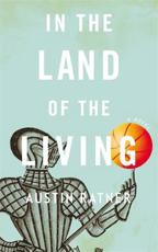 ISBN: 9780316206099 - In the Land of the Living