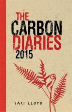 ISBN: 9780340970157 - The Carbon Diaries 2015