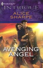 ISBN: 9780373693184 - Avenging Angel (Mills & Boon Intrigue)