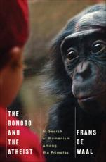 ISBN: 9780393073775 - The Bonobo and the Atheist
