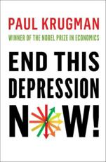 ISBN: 9780393088779 - End This Depression Now!