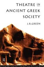 ISBN: 9780415143592 - Theatre in Ancient Greek Society