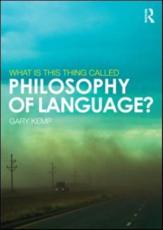 ISBN: 9780415517843 - What is This Thing Called Philosophy of Language?