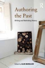 ISBN: 9780415520393 - Authoring the Past