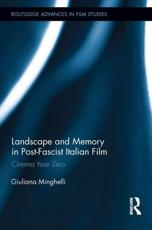 ISBN: 9780415661089 - Landscape and Memory in Post-Fascist Italian Film