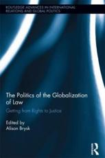 ISBN: 9780415814881 - The Politics of the Globalization of Law