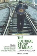 ISBN: 9780415881913 - The Cultural Study of Music