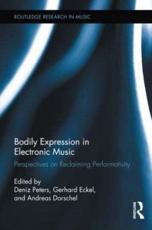 ISBN: 9780415890809 - Bodily Expression in Electronic Music