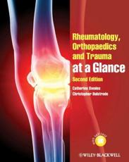 ISBN: 9780470654705 - Rheumatology, Orthopaedics and Trauma at a Glance