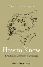 ISBN: 9780470658123 - How to Know