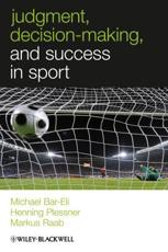 ISBN: 9780470694534 - Judgment, Decision-Making and Success in Sport