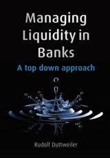 ISBN: 9780470740460 - Managing Liquidity in Banks