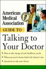 ISBN: 9780471414100 - American Medical Association Guide to Talking to Your Doctor