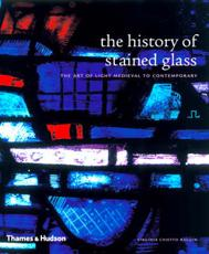 ISBN: 9780500287521 - The History of Stained Glass