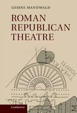 ISBN: 9780521110167 - Roman Republican Theatre