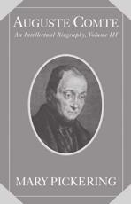 Auguste Comte: Volume 3 (v. 3)