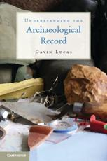 ISBN: 9780521279697 - Understanding the Archaeological Record