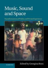 ISBN: 9780521764247 - Music, Sound, and Space