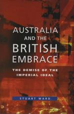 ISBN: 9780522849998 - Australia and the British Embrace