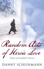 ISBN: 9780552774222 - Random Acts of Heroic Love