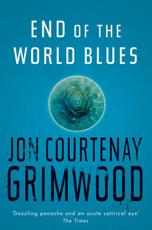 ISBN: 9780575079533 - End Of The World Blues