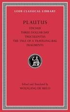 ISBN: 9780674996816 - Stichus. Three-Dollar Day. Truculentus. The Tale of a Traveling-Bag. Fragments