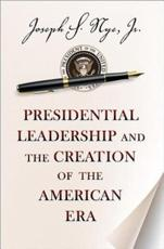 ISBN: 9780691158365 - Presidential Leadership and the Creation of the American Era