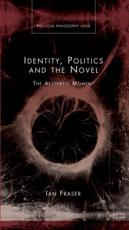 ISBN: 9780708326060 - Identity, Politics and Novel
