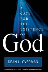 ISBN: 9780742563124 - A Case for the Existence of God